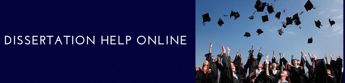 Dissertation online help
